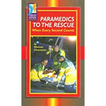 Paramedics to the Rescue: When Every Second Counts