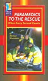 Paramedics to the Rescue, Michael Silverstone, 0736838775