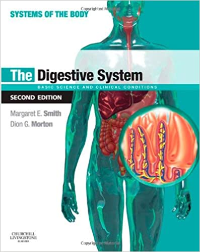 The Digestive System: Systems of the Body Series: Margaret E. Smith ...