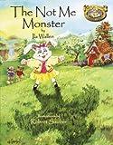 The Not Me Monster, Ila Wallen, 037582703X