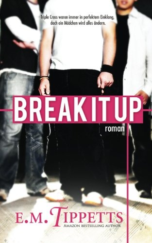 Read Online Break It Up (German Edition) PDF