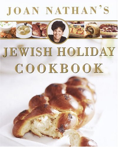 Joan Nathan's Jewish Holiday Cookbook by Joan Nathan