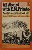 All Aboard with E. M. Frimbo, Rogers E. Whitaker and Anthony Hiss, 0140049185