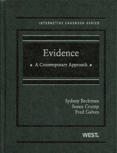 Evidence: A Contemporary Approach (Interactive Casebooks)