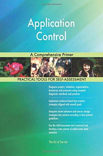 Read Online Application Control: A Comprehensive Primer PDF