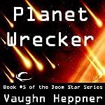 Planet Wrecker: Doom Star, Book 5   Vaughn Heppner
