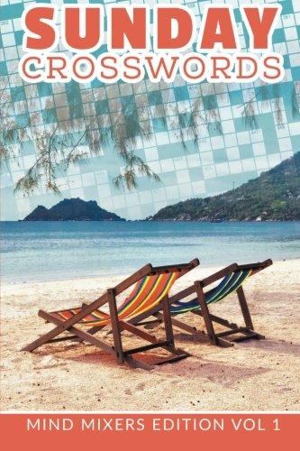 Sunday Crosswords: Mind Mixers Edition Vol 1 PDF