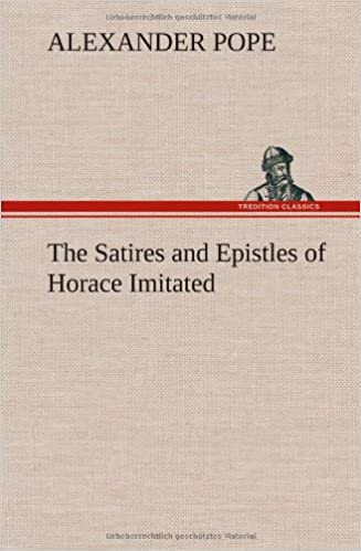 The Satires and Epistles of Horace Imitated