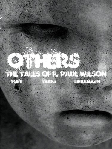 OTHERS: The Tales of F. Paul Wilson