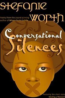 Conversational Silences by [Worth, Stefanie]