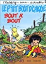 Le P'tit Bout d'Chique, tome 2 : Bout à bout par Walthéry