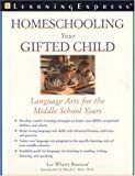 Homeschooling Your Gifted Child, Lee Wherry Brainerd and Wendy Moss, 1576854302