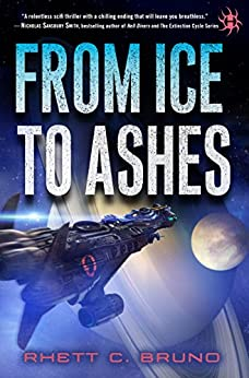 From Ice to Ashes by [Bruno, Rhett C.]