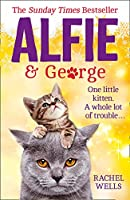 Alfie And George: A Heart-warming Tale About How