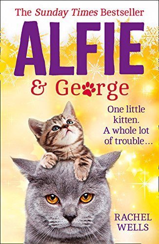 Alfie and George: A heart-warming tale about how one cat and his kitten brought a street together by imusti