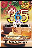 365 Days Daily Devotional: 365 days mindful motivation, meditation, daily bread and manna prayer book for daily productivity, diabetes and devotions.