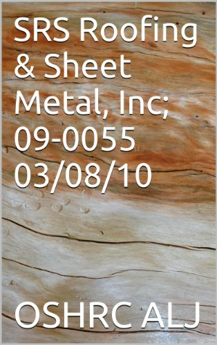 Metal Roofing Systems - SRS Roofing & Sheet Metal, Inc; 09-0055  03/08/10