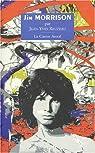 Jim Morrison ou les portes de la perception par Reuzeau