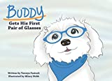 Buddy Gets His First Pair of Glasses