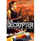 The Decrypter: Secret of the Lost Manuscript (Calla Cress Technothriller Series: Book 1)