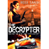 The Decrypter: Secret of the Lost Manuscript (Calla Cress Techno Thriller Series: Book 1)