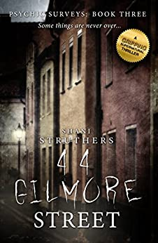 Psychic Surveys Book Three: 44 Gilmore Street by [Struthers, Shani]