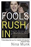 Fools Rush In, Nina Munk, 0060540354