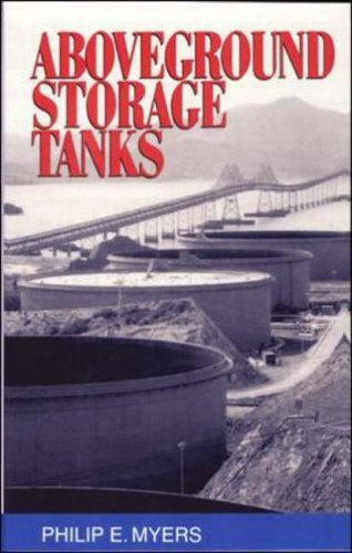 Above Ground Storage Tanks by Philip E. Myers (1-May-1997) Hardcover (Above Ground Storage Tanks compare prices)