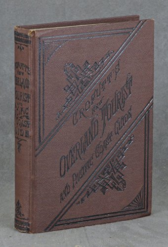 Crofutt's New Overland Tourist, and Pacific Coast Guide (1882) - with the large folding map now FRAMED