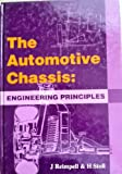 The Automotive Chassis : Engineering Principles, Reimpell, Jornsen and Stoll, Helmutt, 1560917369