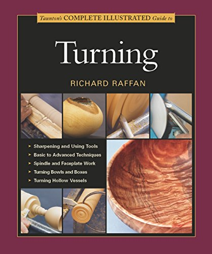 Tauntons Complete Illustrated Guide To Turning -