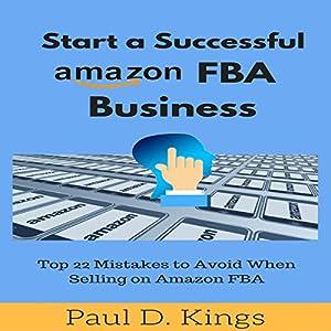 Start a Successful Amazon FBA Business Audiobook