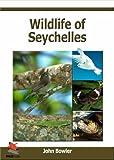 Wildlife of Seychelles (WILDGuides)