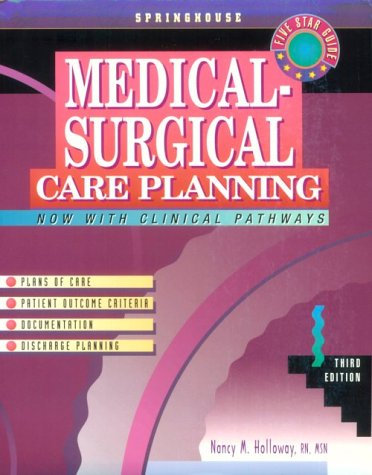 Medical-Surgical Care Planning (Springhouse Care Planning Series)