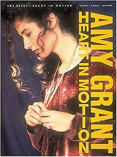amy grant heart in motion piano vocal guitar