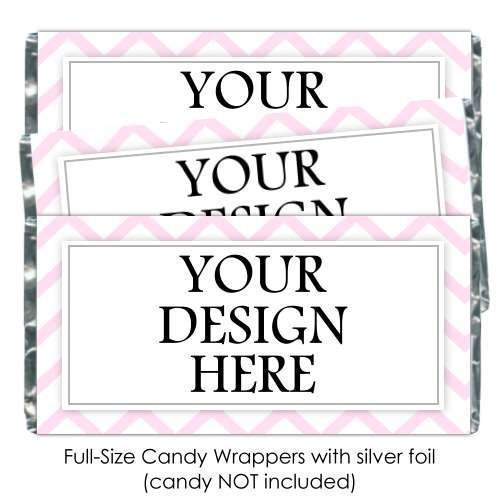 25 CUSTOM Candy Wrappers, YOUR design, we customize for you. custom candy bar -