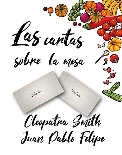 Las cartas sobre la mesa por Cleopatra Smith,Irene Sanz Montero,James Crawford Publishing