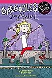 Gargoyles Gone AWOL: Book 2 (Sesame Seade Mysteries)