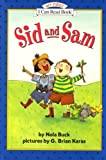 Sid and Sam (My First I Can Read - Level Pre1 (Hardback))