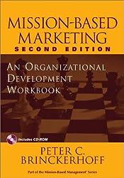 Mission-Based Marketing: An Organizational Development Workbook