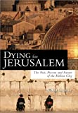 Dying for Jerusalem, Walter Laqueur, 1402206321