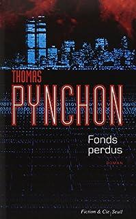 Fonds perdus, Pynchon, Thomas
