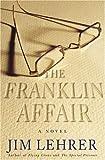 The Franklin Affair, Jim Lehrer, 1400061989