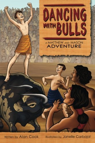 Dancing with Bulls: A Matthew and Mason Adventure