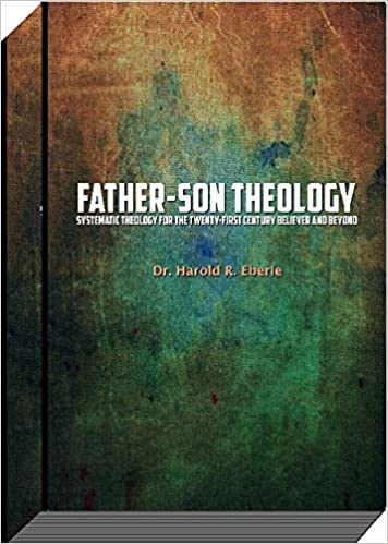 Father son theology dr harold r eberle 9781882523450 amazon father son theology dr harold r eberle 9781882523450 amazon books fandeluxe Choice Image