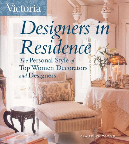 victoria-designers-in-residence-the-personal-style-of-top-women-decorators-and-designers