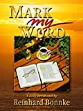 Mark My Word: A Daily Devotional