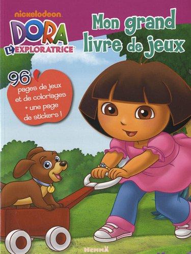 Mon Grand Livre De Jeux Dora L'exploratrice French Edition