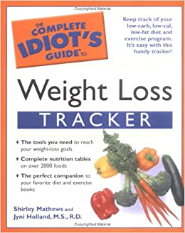 the complete idiot s guide to weight loss tracker shirley mathews