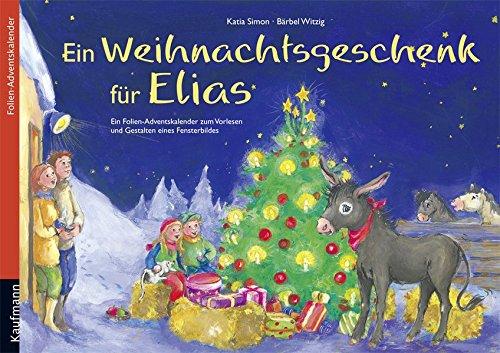 Ein Weihnachtsgeschenk für Elias: Folien-Adventskalender